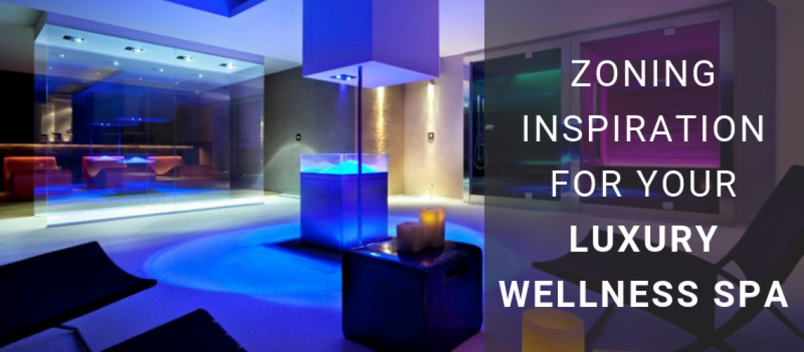 Zoning-Inspiration-For-Your-Luxury-Wellness-Spa
